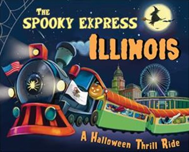 The Spooky Express Illinois by Eric James, Marcin Piwowarski (9781492653585) - HardCover - Non-Fiction Transport