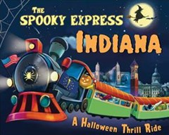 The Spooky Express Indiana