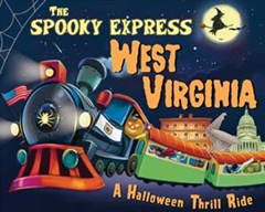 The Spooky Express West Virginia