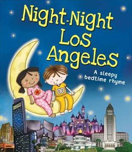 Night-Night Los Angeles by Katherine Sully, Helen Poole (9781492654919) - HardCover - Children's Fiction Intermediate (5-7)