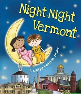 Night-night Vermont by Sully, Katherine/ Poole, Helen (ILT), Helen Poole (9781492655015) - HardCover - Children's Fiction Intermediate (5-7)