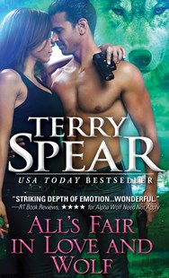 All's Fair in Love and Wolf by Terry Spear (9781492655817) - PaperBack - Romance Paranormal Romance