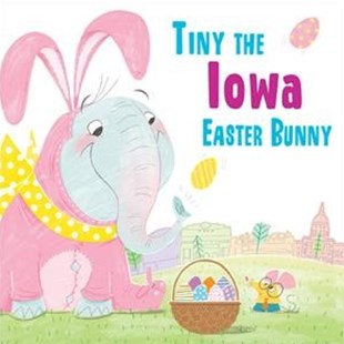 Tiny the Iowa Easter Bunny by Eric James, Sara Sanchez (9781492659273) - HardCover - Non-Fiction