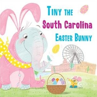 Tiny the South Carolina Easter Bunny by Eric James (9781492659631) - HardCover - Non-Fiction