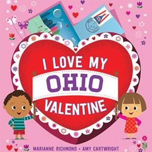 I Love My Ohio Valentine by Marianne Richmond, Amy Cartwright (9781492659839) - HardCover - Non-Fiction