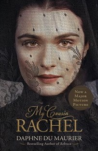 My Cousin Rachel by Du Maurier, Daphne, Dame/ Michell, Roger (INT), Roger Michell (9781492660637) - PaperBack - Historical fiction
