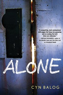 Alone by Cyn Balog (9781492660866) - PaperBack - Children's Fiction