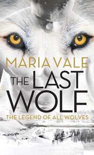 The Last Wolf by Maria Vale (9781492661870) - PaperBack - Fantasy