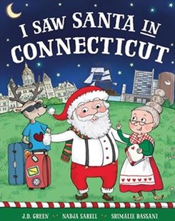 I Saw Santa in Connecticut by J. D. Green (9781492668404) - HardCover - Non-Fiction