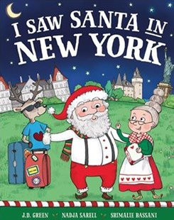I Saw Santa in New York by J. D. Green (9781492668718) - HardCover - Non-Fiction