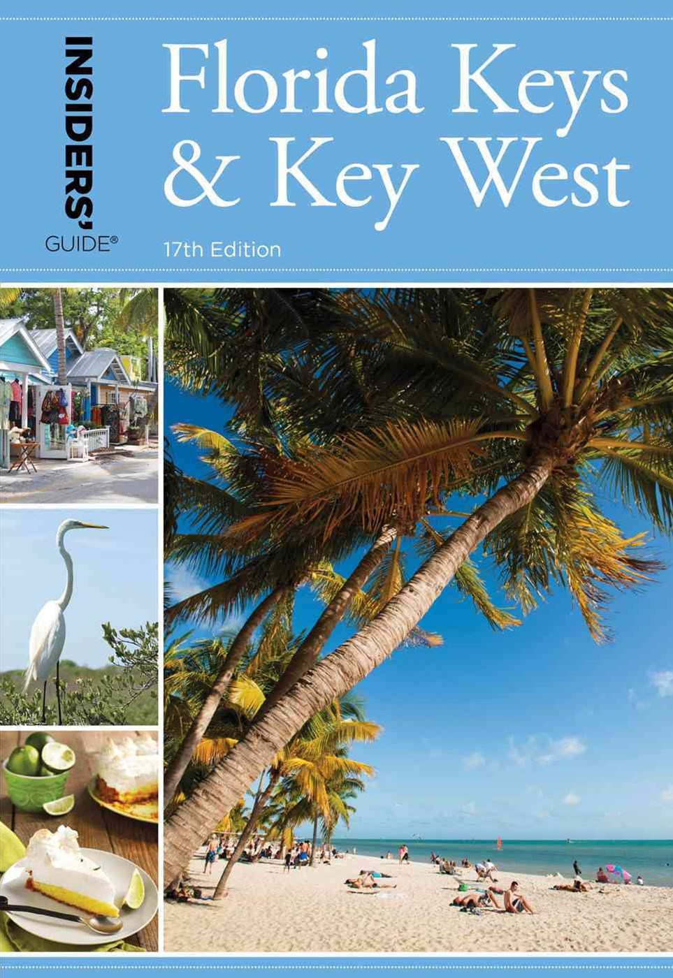 Insiders' Guide to Florida Keys & Key West