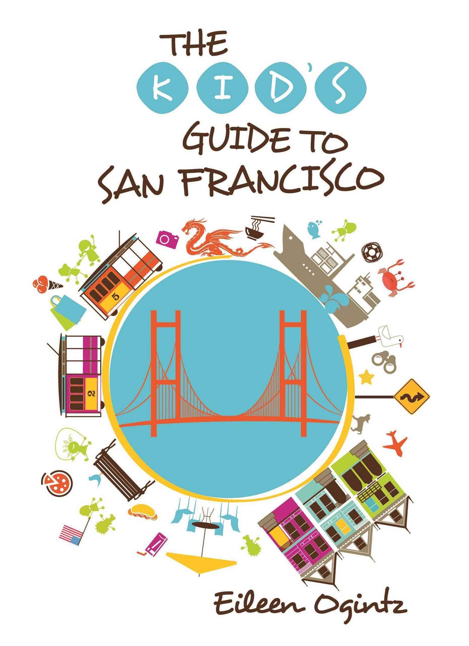 San Francisco - Kid's Guide