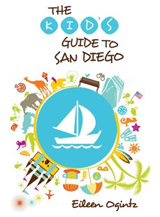 Kid's Guide to San Diego by Eileen Ogintz (9781493001521) - PaperBack - Non-Fiction History