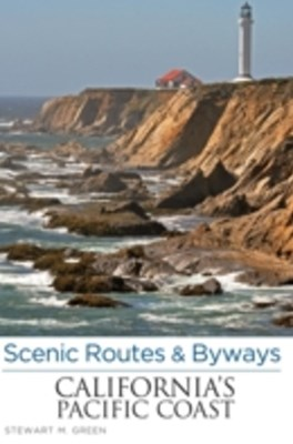Scenic Routes & Byways California's Pacific Coast