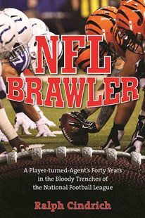 NFL Brawler by Ralph Cindrich (9781493005239) - HardCover - Biographies Sports