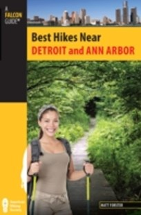 (ebook) Best Hikes Near Detroit and Ann Arbor - Sport & Leisure Other Sports