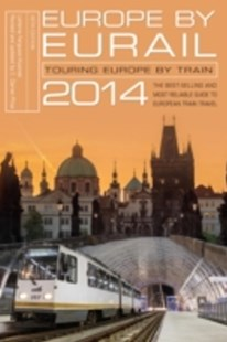 (ebook) Europe by Eurail 2014 - Travel Travel Guides