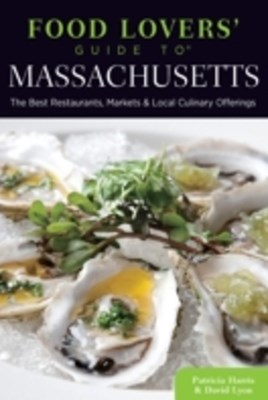 Food Lovers' Guide to(R) Massachusetts