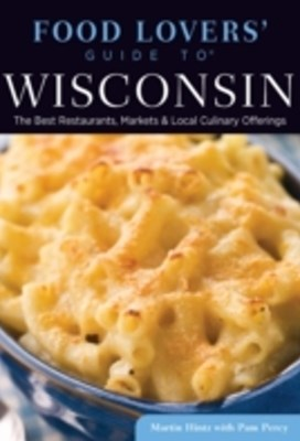 Food Lovers' Guide to(R) Wisconsin