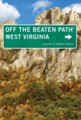 West Virginia Off the Beaten Path(R)