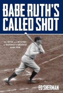 (ebook) Babe Ruth's Called Shot - History