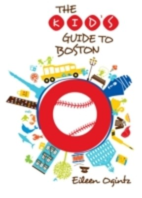 Kid's Guide to Boston
