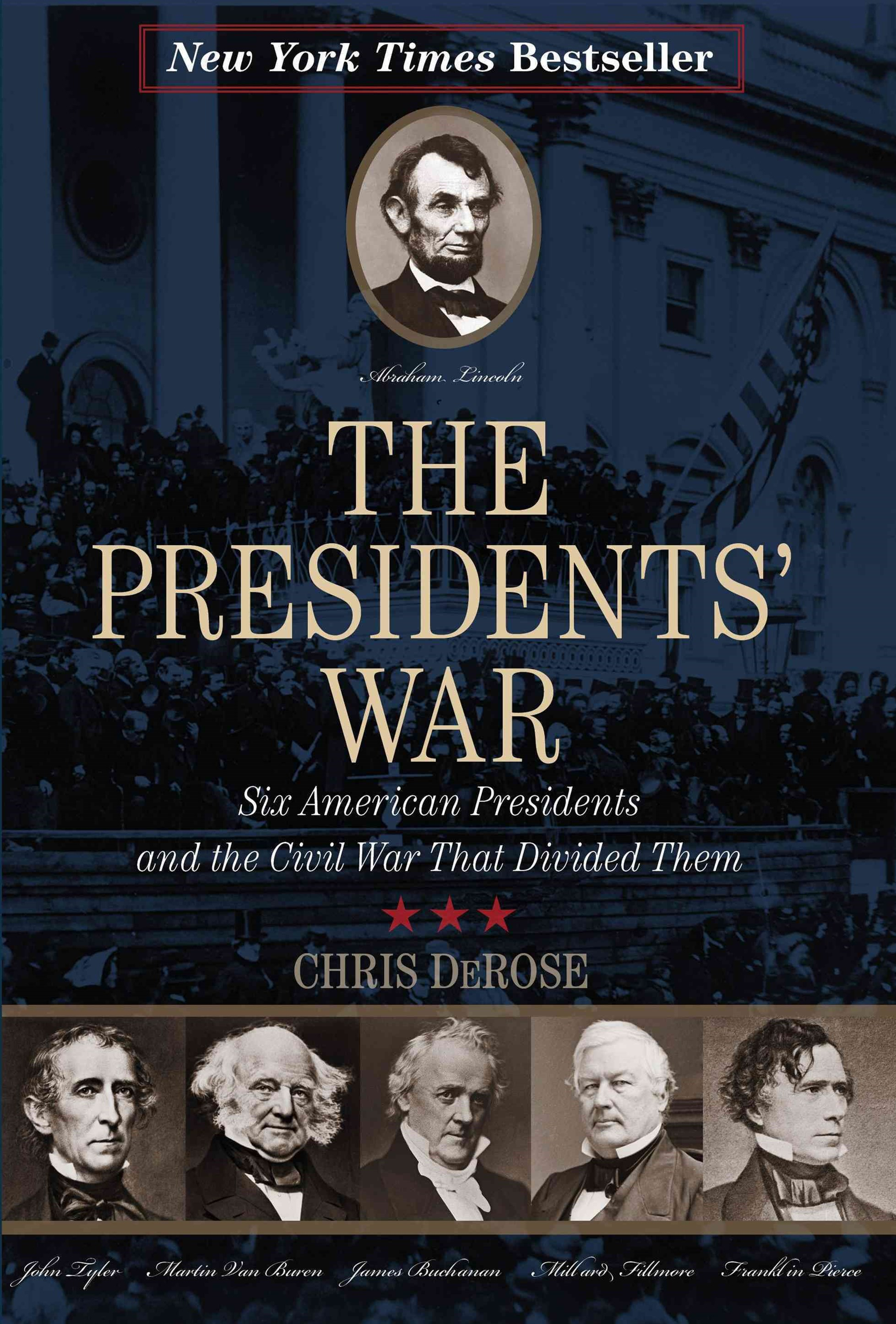 The Presidents' War