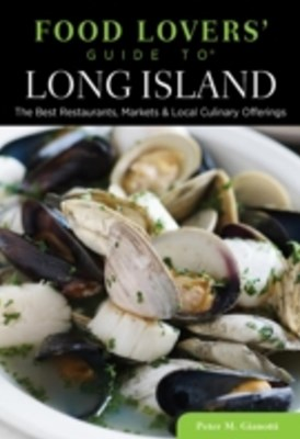 Food Lovers' Guide to(R) Long Island