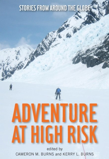 Adventure at High Risk