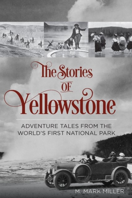 Stories of Yellowstone