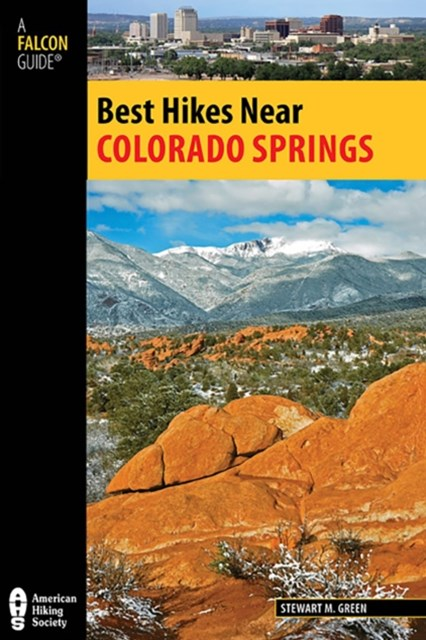 Best Hikes Near Colorado Springs