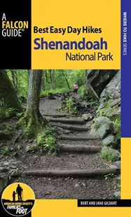 Best Easy Day Hikes Shenandoah National Park by Bert Gildart, Robert C. Gildart, Jane Gildart (9781493016860) - PaperBack - Sport & Leisure Other Sports