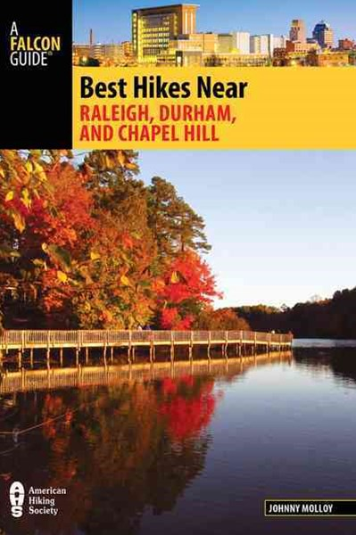 Best Hikes near Raleigh, Durham, and Chapel Hill