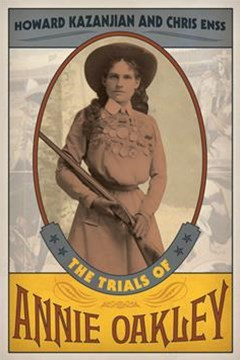 Trials of Annie Oakley