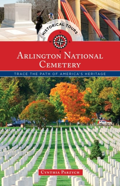 (ebook) Historical Tours Arlington National Cemetery