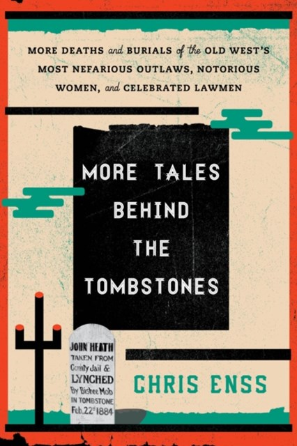 More Tales behind the Tombstones