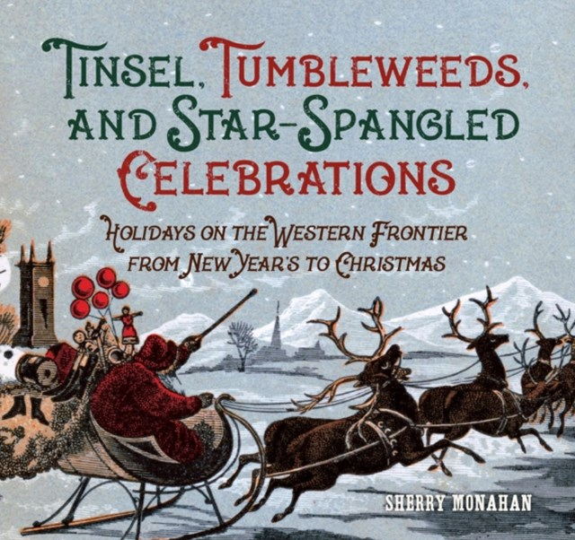 Tinsel, Tumbleweeds, and Star-Spangled Celebrations