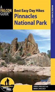 Best Easy Day Hikes Pinnacles National Park by Linda Mullally, David Mullally (9781493022519) - PaperBack - Sport & Leisure Other Sports