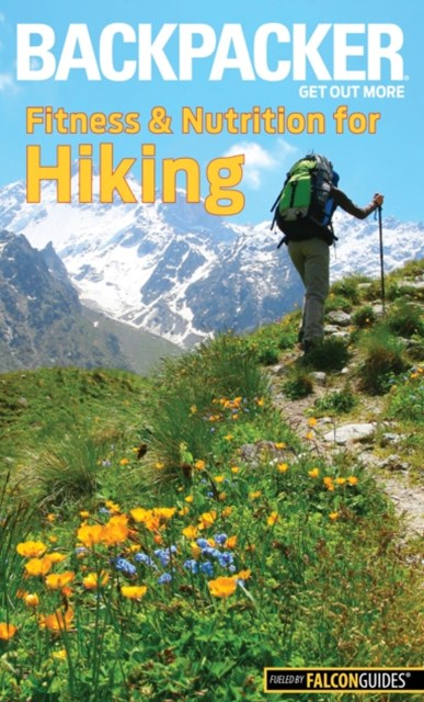 (ebook) Backpacker Magazine's Fitness & Nutrition for Hiking