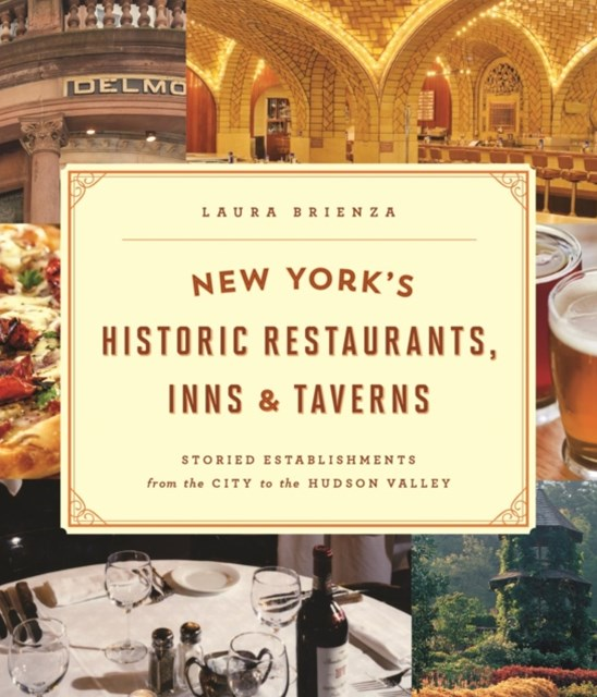 New York's Historic Restaurants, Inns & Taverns