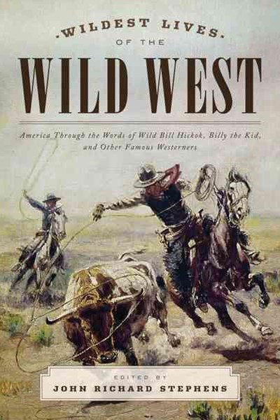 Wildest Lives of the Wild West