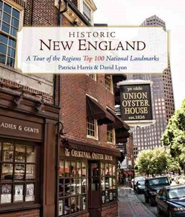 Historic New England by Patricia Harris, David Lyon (9781493024568) - PaperBack - Travel North America Travel Guides