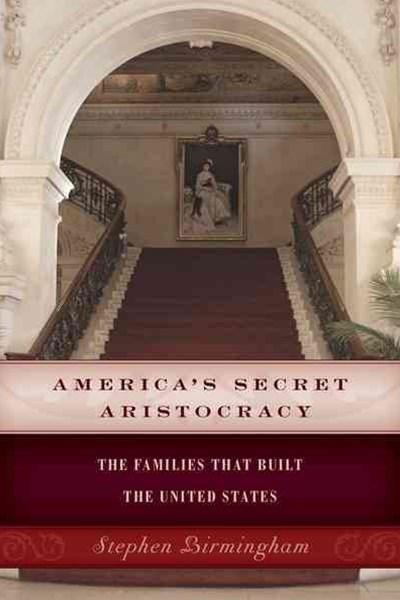 America's Secret Aristocracy