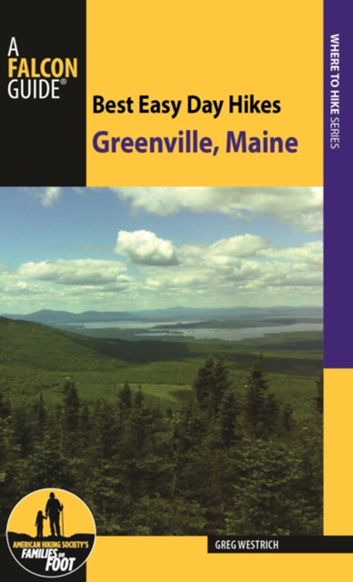 Best Easy Day Hikes Greenville, Maine