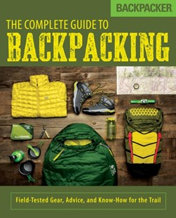 (ebook) Backpacker The Complete Guide to Backpacking - Sport & Leisure Other Sports