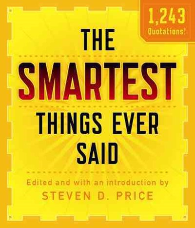 Smartest Things Ever Said