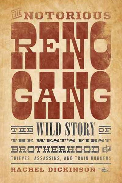 Rise and Fall of the Reno Gang