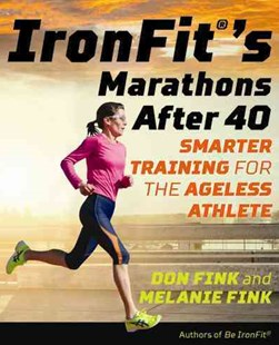 Ironfit's Marathons After 40 by Don Fink, Melanie Fink (9781493026876) - PaperBack - Sport & Leisure Other Sports