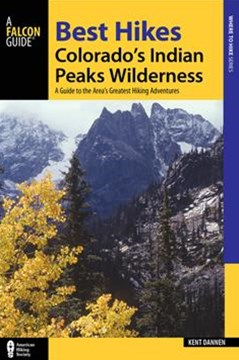 Best Hikes Colorado's Indian Peaks Wilderness