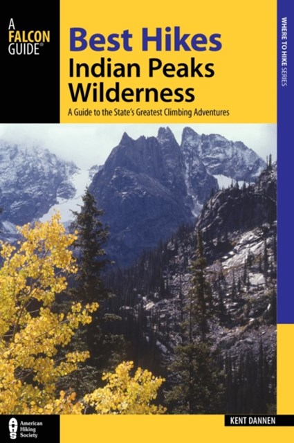(ebook) Best Hikes Colorado's Indian Peaks Wilderness